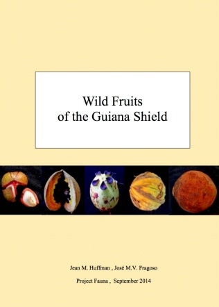 Cover Fruits of Guyana Huffman and Fragoso 2014